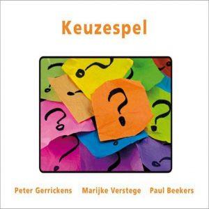 Keuzespel – Peter Gerrickens
